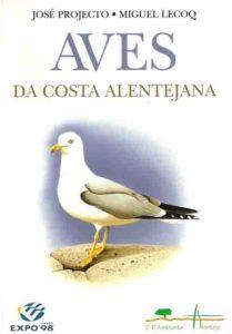 PROJECTO, José. Aves da costa alentejana