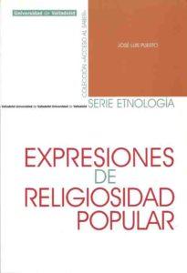 PUERTO, José Luis. Expresiones de religiosidad ... [texto impreso]