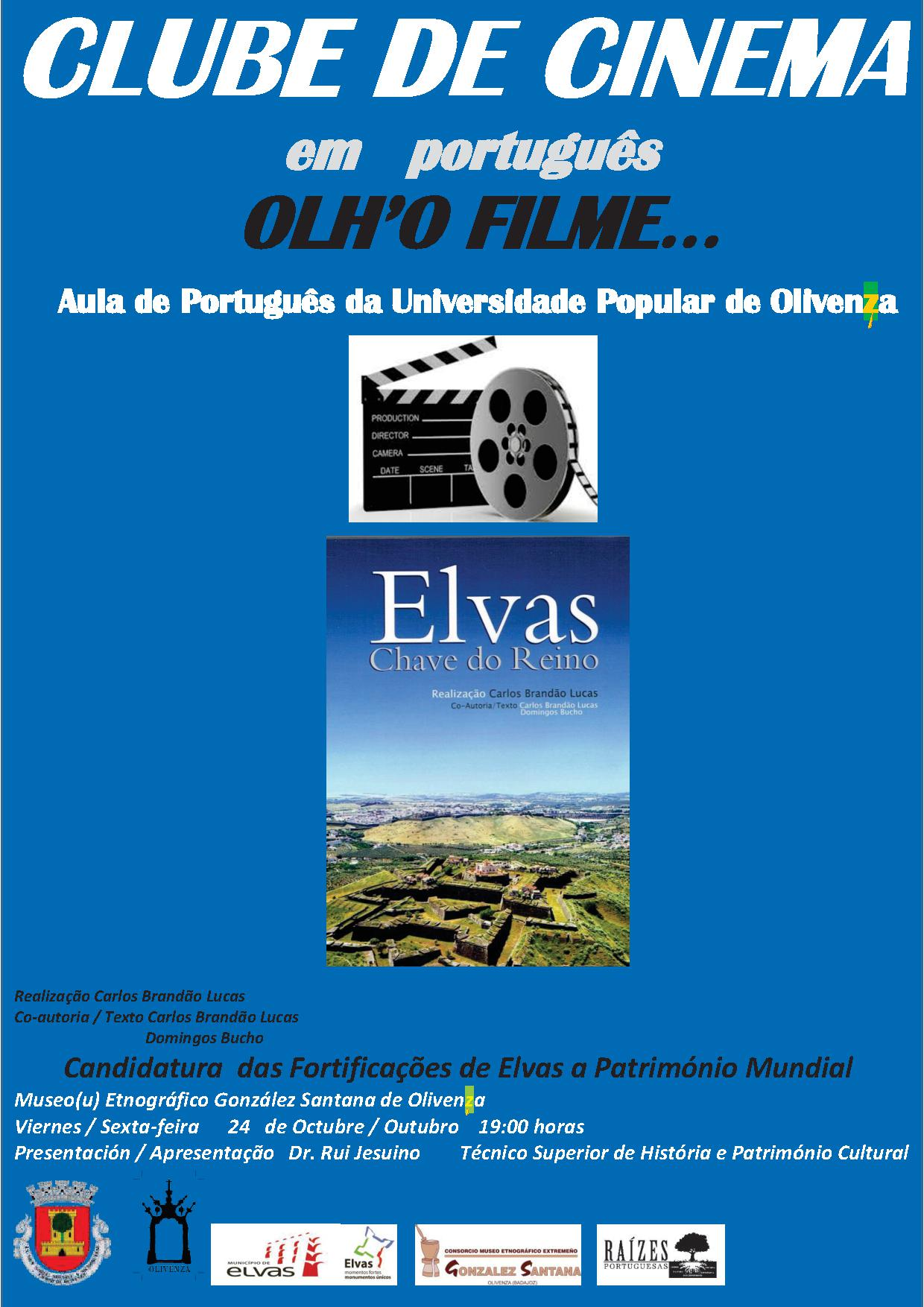 Tras la presentación del Club, se proyectará el documental Elvas, Chave do Reino